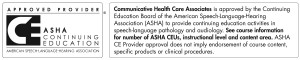 ASHA approved Continuing Education