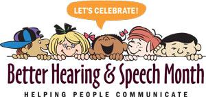 Better Hearing Speech Month